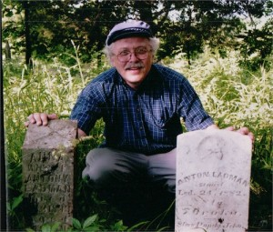 Rick Johnson with Anton and Anna (Zeman) Ladman Gravestones. Photo courtesy of Frederick W. Johnson.